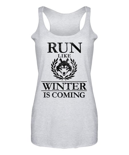 6f5044d600a94 love this product Heather White  Run Like Winter Is Coming  Racerback Tank  - Women