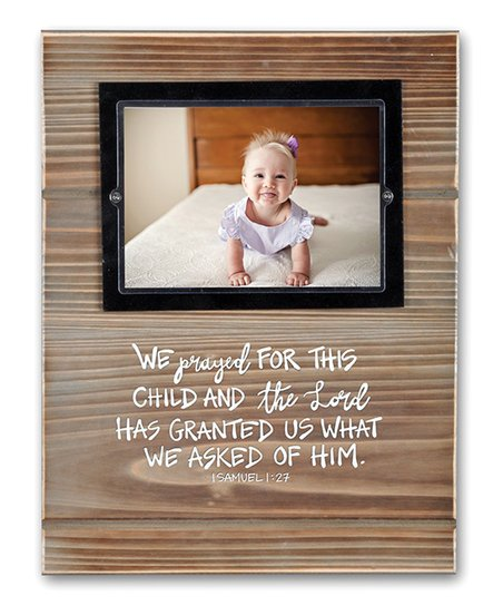 Magnolia Lane We Prayed For Wood Frame Zulily