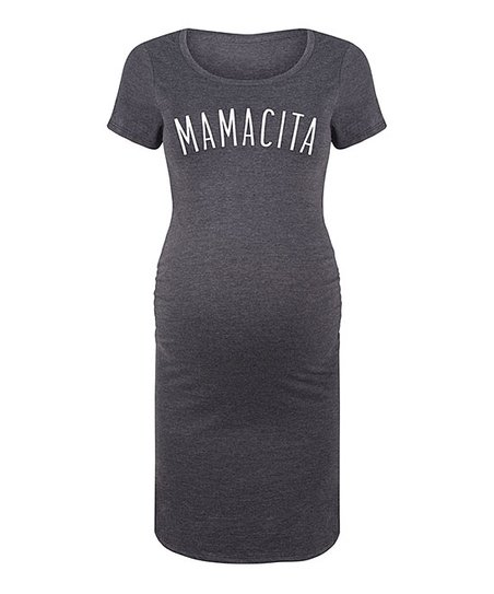 128796f224498 love this product Heather Charcoal 'Mamacita' Maternity T-Shirt Dress