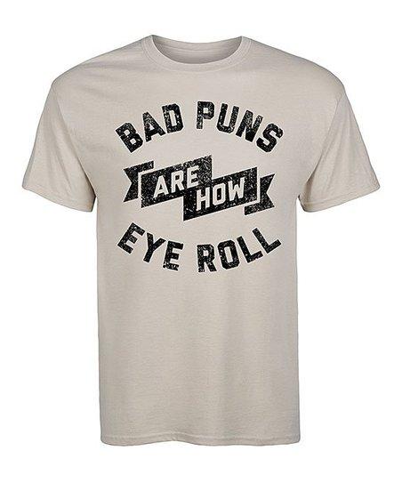 LC trendz Men's Sand 'Bad Puns Are How Eye Roll' Tee - Men's Regular