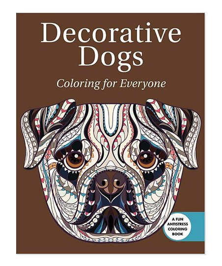 Skyhorse Publishing Decorative Dogs: Coloring for Everyone Coloring ...