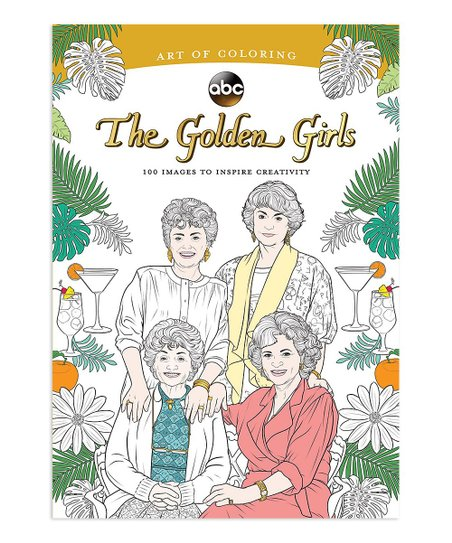 Hachette Book Group Art Of Coloring The Golden Girls Coloring Book