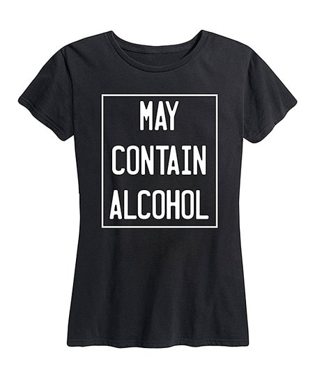 69a6abd72fd Instant Message Womens Black May Contain Alcohol Relaxed-Fit Tee ...