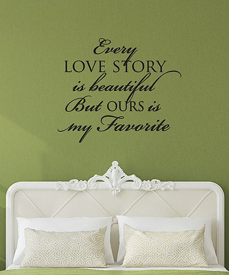 Wall Quotes By Belvedere Designs Every Love Story Is Beautiful Wall