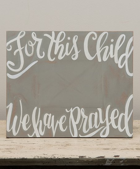 For This Child We Have Prayed Photo Frame Zulily