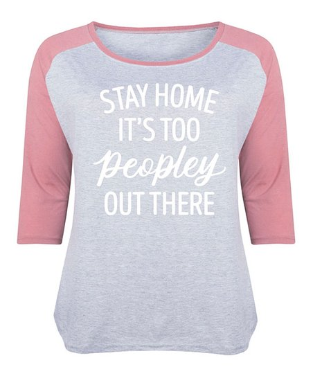 7912a9078 LC trendz Plus Athletic Heather & Mauve Stay Home Its Too Peopley ...