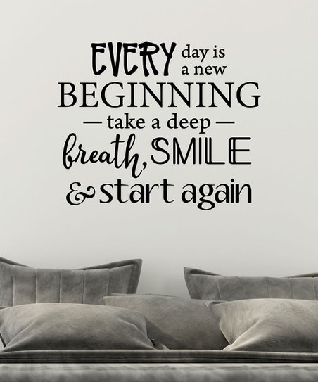Wall Quotes By Belvedere Designs Every Day Is A New Beginning Wall