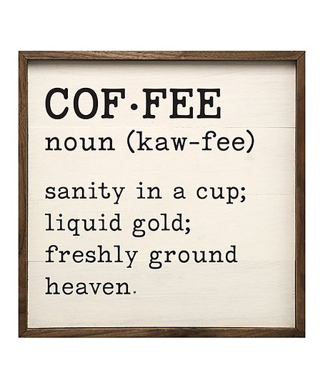 Definition of timeless Words Love This Product coffee Definition Wood Wall Art Zulily Kendrick Home Coffee Definition Wood Wall Art Zulily