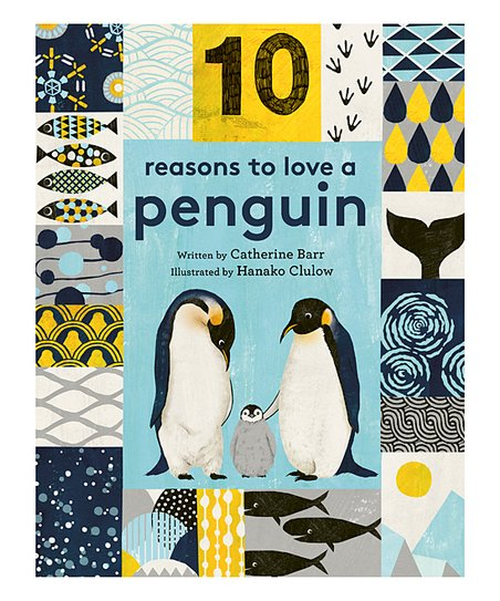 Quarto Publishing Group USA 10 Reasons To Love A Penguin Hardcover