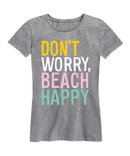 ca2f6ef7 love this product Athletic Heather 'Don't Worry Beach Happy' Relaxed-Fit Tee