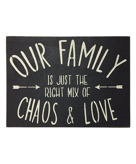 Saras Signs Black White Our Family Is Just The Right Mix Of Chaos