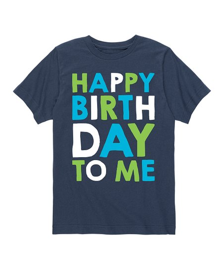 Love This Product Navy Happy Birthday To Me Tee