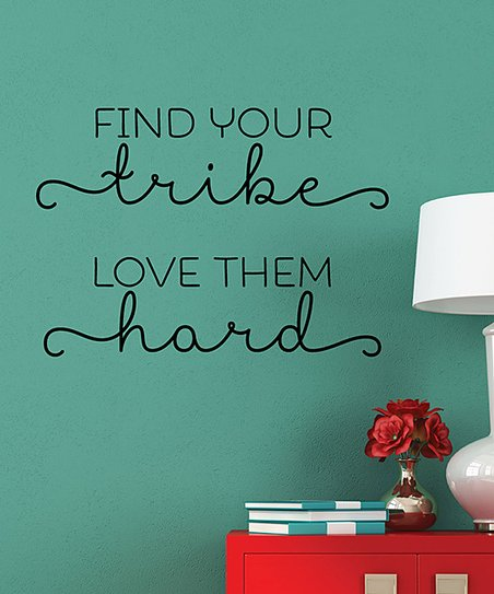 Wall Quotes By Belvedere Designs Find Your Tribe Wall Quotes Decal