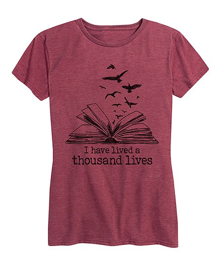 Instant Message Womens Heather Wine I Have Lived A Thousand Lives