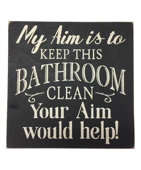 Sara S Signs My Aim Is To Keep This Bathroom Clean Wall Sign