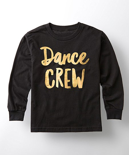 d8c9aa6665e134 love this product Black & Gold Foil 'Dance Crew' Long-Sleeve Tee - Toddler  & Girls