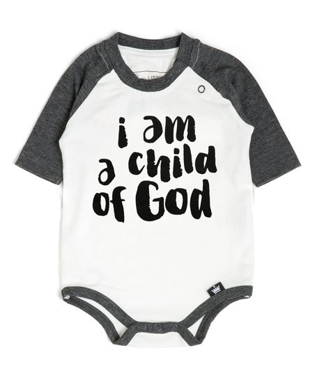 4e997d769 love this product White & Charcoal 'I Am a Child of God' Raglan - Infant