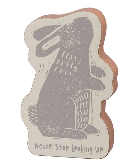 Love This Product Cream Gray Never Stop Looking Up Bunny Block Sign