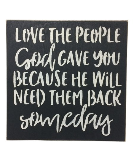 Saras Signs Black Love The People God Gave You Wall Sign Zulily