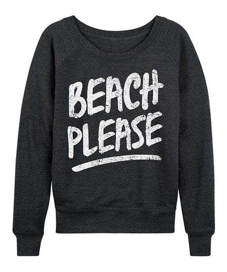27a5d6f6c8 love this product Heather Charcoal 'Beach, Please' Slouchy Pullover - Plus