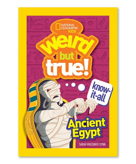 National Geographic Weird But True Know-It-All: Ancient Egypt Paperback