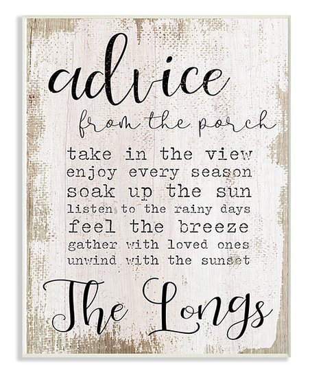 9e840d4e316783 love this product White & Black 'Advice From the Porch' Personalized Wall  Plaque