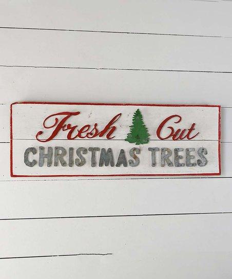 Fresh Cut Christmas Trees Sign.Red White Fresh Cut Christmas Trees Wall Sign Zulily