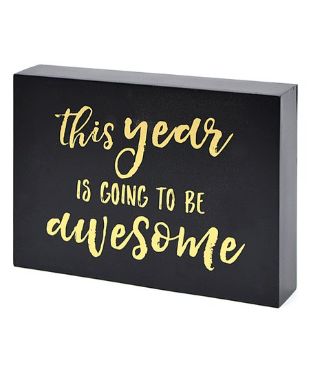 awesome sign decor black this year is going to be awesome block sign zulily  black this year is going to be awesome