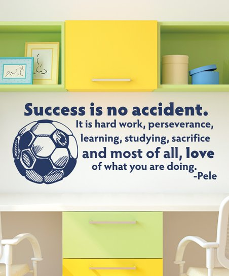 Wall Quotes By Belvedere Designs Pelé Success Is No Accident Wall
