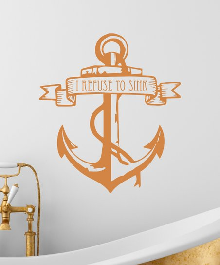 Wall Quotes™ by Belvedere Designs Copper \'I Refuse To Sink\' Anchor  Wallquotes.com Decal