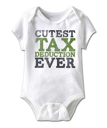 5d94c3e39969f White 'Cutest Tax Deduction' Bodysuit - Newborn & Infant