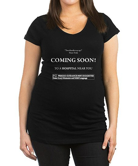 19ad1f56c89d8 love this product Black 'Coming Soon To a Hospital Near You' Maternity Tee